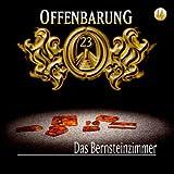 Offenbarung 23 - Folge 14: Das Bernsteinzimmer. Hörspiel.  Hörspiel