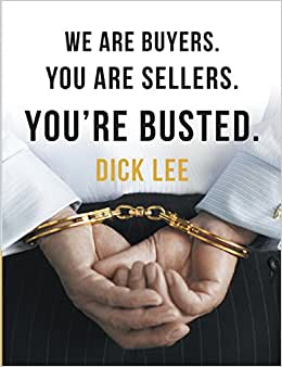 We Are Buyers. You Are Sellers. You're Busted.