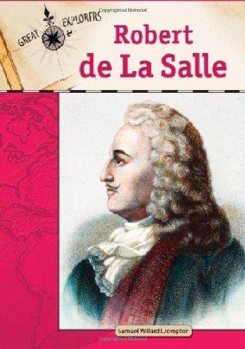 Robert de La Salle (Great Explorers (Chelsea House))