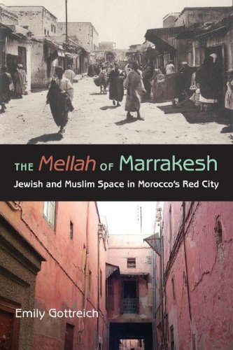 The Mellah of Marrakesh: Jewish and Muslim Space in...