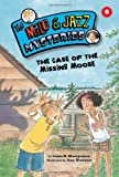 img - for The Case of the Missing Moose (Milo and Jazz Mysteries) book / textbook / text book