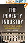 The Poverty Industry: The Exploitatio...