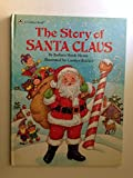 img - for The Story of Santa Claus book / textbook / text book