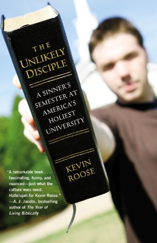 The Unlikely Disciple: A Sinner's Semester at America's...