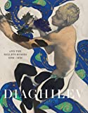 img - for Diaghilev and the Golden Age of the Ballets Russes 1909-1929 book / textbook / text book