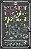 img - for Start Up Your Restaurant: The Definitive Guide for Anyone Who Dreams of Running Their Own Restaurant book / textbook / text book
