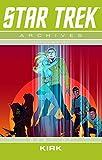 img - for Star Trek Archives Volume 5: The Best of Kirk (Star Trek Archives Tp) book / textbook / text book