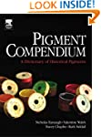 Pigment Compendium: A Dictionary of H...