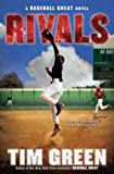 Rivals (Baseball Great Novels)