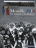 echange, troc Pierre Brasme - Moselle 1918, le retour à la France