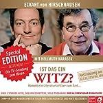 Ist das ein Witz? Live und ungekürzt aus der Glocke in Bremen | Eckart von Hirschhausen,Hellmuth Karasek