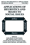 img - for Applications of Heuristics and Biases to Social Issues (Social Psychological Applications To Social Issues) book / textbook / text book
