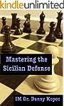 Mastering the Sicilian Defense