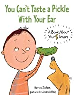 You Can't Taste A Pickle With Your Ear (Turtleback School & Library Binding Edition) by Ziefert, Harriet published by Turtleback (2006) [Library Binding]
