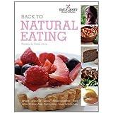 Back to Natural Eating Recipes by Emily Jane (Hardback Edition)by Emily Jane Whiteley