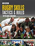 Rugby Skills, Tactics and Rules.