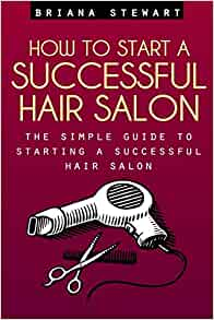 How to start a successful salon business