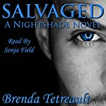 Salvaged: The Nightshade Series, Book 2 | Brenda Tetreault