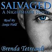 Salvaged: The Nightshade Series, Book 2   Brenda Tetreault