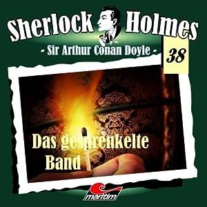 Das gesprenkelte Band (Sherlock Holmes 38) Hörspiel