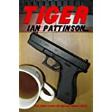 Tiger (The Irwin Baker series)by Ian Pattinson