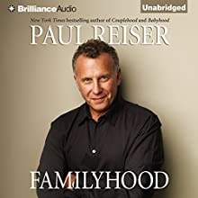 Familyhood Audiobook by Paul Reiser Narrated by Paul Reiser