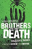 Brothers to the Death (The Saga of Larten Crepsley)