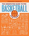 Undisputed Guide To Pro Basketball Hi...