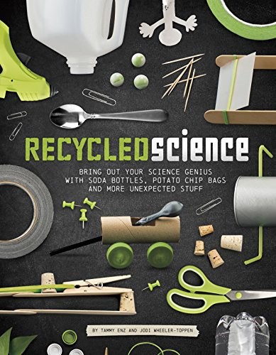 Recycled Science: Bring Out Your Science Genius with Soda Bottles, Potato Chip Bags, and More Unexpected Stuff (Chesterfield Soda compare prices)