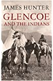 Glencoe and the Indians