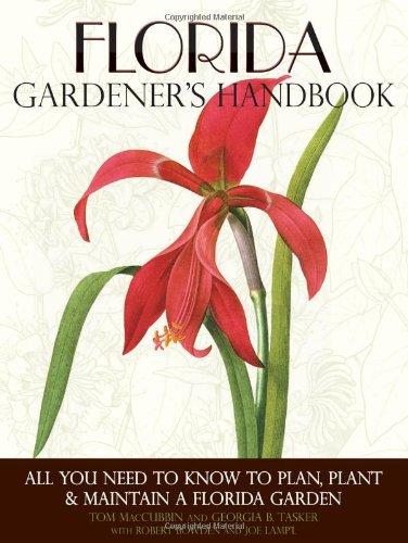 Florida Gardener'S Handbook: All You Need To Know To Plan, Plant & Maintain A Florida Garden front-1059423