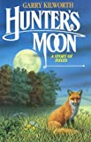 Hunters Moon: A Story of Foxes