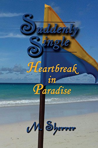 Suddenly Single: Heartbreak in Paradise