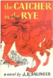 J. D. Salinger The Catcher in the Rye