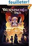 Wormworld, Tome 3 : Le sommet des rois