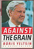 img - for Against the Grain-An Autobiography book / textbook / text book