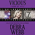 Vicious: The Faces of Evil, Book 7 (       UNABRIDGED) by Debra Webb Narrated by Carol Schneider