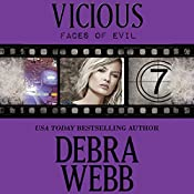 Vicious: The Faces of Evil, Book 7 | Debra Webb