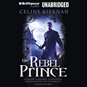 The Rebel Prince | Celine Kiernan