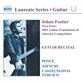 Laureate Series - Johan Fostier (First Prize 2001 Guitar Foundation of America Competition)