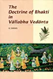 img - for The Doctrine of Bhakti in Vallabha Vedanta book / textbook / text book
