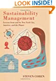 Sustainability Management: Lessons from and for New York City, America, and the Planet