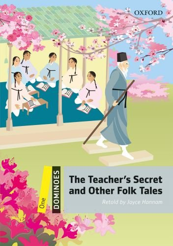 Dominoes, New Edition: Level 1: 400-Word Vocabulary The Teacher's Secret and Other Folk Tales (Dominoes, Level 1)