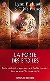echange, troc Lynn Picknett, Clive Prince - La porte des étoiles : Mystères ou conspiration ?