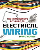 The Homeowners DIY Guide to Electrical Wiring