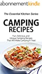 Camping Recipes: Fun, Delicious, and...