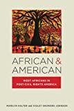 img - for African & American: West Africans in Post-Civil Rights America (Nation of Nations: Immigrant History as American History) book / textbook / text book