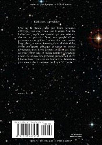 Darkchaos, la prophétie