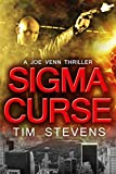 Sigma Curse (Joe Venn Crime Action Thriller Book 4)