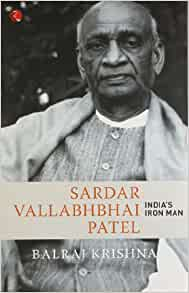 essay on sardar patel the iron man of india We will write a cheap essay sample on sardar patel according to india tv politics, sardar patel was the man of states of india, gave him the title of 'iron.